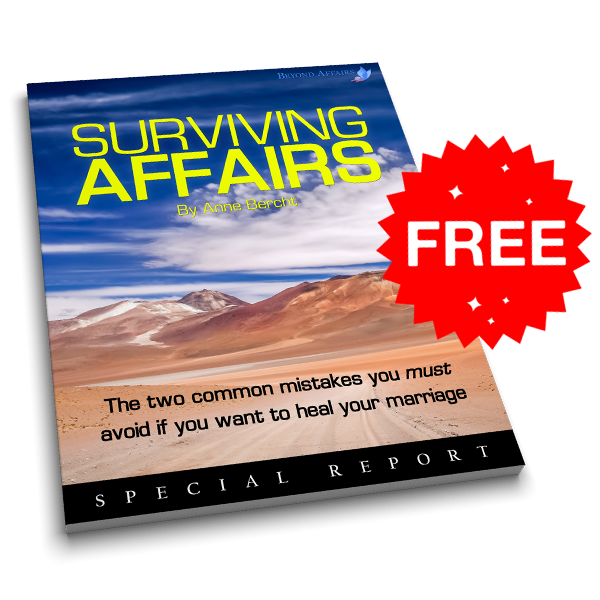 Surviving Affairs The two common mistakes you must avoid if you want to heal your marriage Special Report